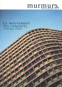 Suzanne Liandrat-Guigues - Le mouvement des concepts - esthétique-cinéma.