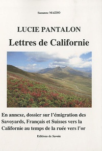 Suzanne Maeso - Lucie Pantalon - Lettres de Californie.