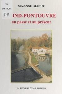 Suzanne Manot et Jean-Claude Beauchaud - Gond-Pontouvre au passé et au présent.