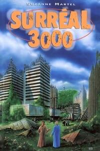 Suzanne Martel - Surréal 3000.