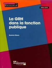 Suzanne Maury - La GRH dans la fonction publique.