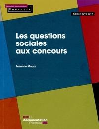 Suzanne Maury - Les questions sociales aux concours.