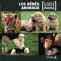 Suzanne Millarca et Michel Viard - Les bébés animaux.