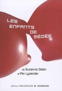 Suzanne Osten et Per Lysander - Les enfants de Médée.