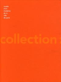 Suzanne Pagé - Musée d'art moderne de la ville de Paris : La collection.