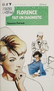 Suzanne Pairault - Florence fait un diagnostic.