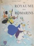 Suzanne Pairot et Édouard Collin - Le royaume des romarins.