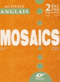 Suzanne Peck et Evelyne Pasquet - Anglais 2e Bac Pro Agricole Mosaïcs - Activity book.
