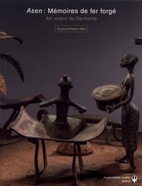 Asen : mémoires de fer forgé - Art vodun du Danhomè dans les collections du musée Barbier-Mueller.pdf