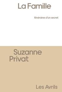 Suzanne Privat - La famille.