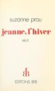 Suzanne Prou - Jeanne, l'hiver.