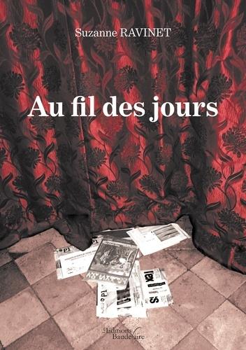 Suzanne Ravinet - Au fil des jours.