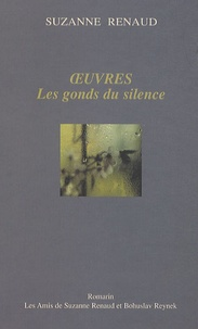 Suzanne Renaud - Oeuvres - Les gonds du silence.