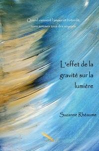 Suzanne Rhéaume - L'effet de la gravité sur la lumière.