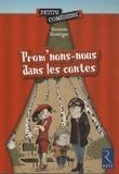 Suzanne Rominger - Prom'nons-nous dans les contes.