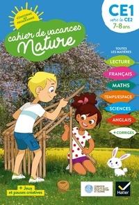 Suzanne Rougel - Cahier de vacances Nature 2021 du CE1 au CE2 7/8 ans.