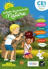 Suzanne Rougel - Cahier de vacances nature du CE1 au CE2 - Toutes les matières.