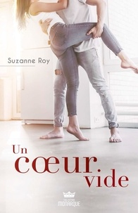 Téléchargement gratuit de livres partagés Un coeur vide RTF ePub en francais par Suzanne Roy 9782898033117
