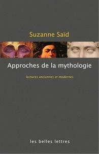 Suzanne Saïd - Approches de la mythologie grecque - Lectures anciennes et modernes.