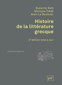 Suzanne Saïd et Monique Trédé-Boulmer - Histoire de la littérature grecque.