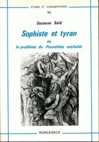 Suzanne Saïd - Sophiste et tyran ou le problème de Prométhée enchaîné.