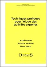 Suzanne Sebillotte et Pierre Falzon - Techniques pratiques pour l'étude des activités expertes.