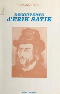 Suzanne Sens et Georges Auric - Découverte d'Erik Satie.