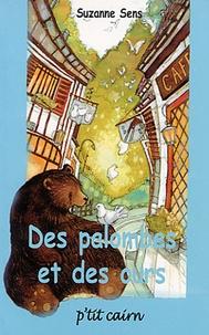 Suzanne Sens - Des palombes et des ours.