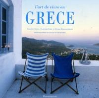 Suzanne Slesin et Stafford Cliff - L'art de vivre en Grèce.