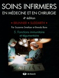 Suzanne Smeltzer et Brenda Bare - Soins infirmiers en Médecine et en Chirurgie - Tome 5, Fonctions immunitaire et tégumentaire.