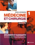 Suzanne Smeltzer et Brenda Bare - Soins infirmiers médecine et chirurgie - Volume 1, Généralités.