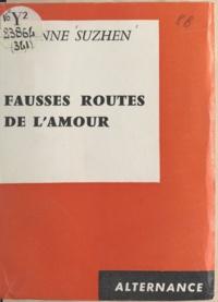 Suzanne Suzhen - Fausses routes de l'amour.