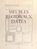 Suzanne Tardieu et Georges-Henri Riviere - Meubles régionaux datés.