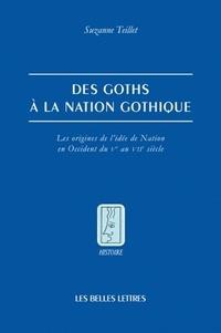 Des Goths à la nation gothique - Les origines de lidée de nation en Occident du Ve au VIIe siècle.pdf