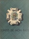 Suzanne Tenand et G. Jouve - Contes de mon pays.