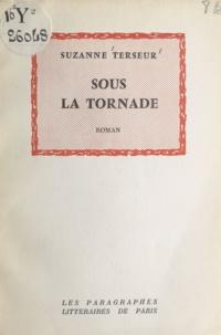 Suzanne Terseur - Sous la tornade.