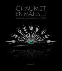 Suzanne Tise-Isoré - Chaumet en majesté - Joyaux de souveraines depuis 1780.