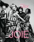 Suzanne Tise-Isoré - Dior - Moments de joie.
