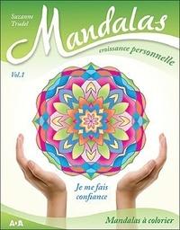 Suzanne Trudel - Mandalas croissance personnelle - Je me fais confiance.