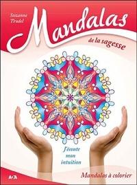 Suzanne Trudel - Mandalas de la sagesse - J'écoute mon intuition.