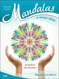 Suzanne Trudel - Mandalas du mieux-être - Je maîtrise mes émotions.