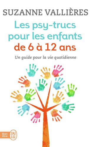 Suzanne Vallières - Les psy-trucs pour les enfants de 6 à 12 ans.