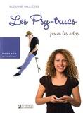 Suzanne Vallières - Les Psy-trucs - Pour les ados.
