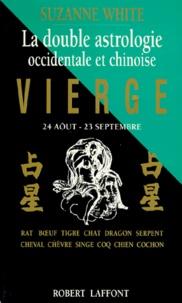 VIERGE. (24 août-23 septembre), La double astrologe, occidentale et chinoise.pdf