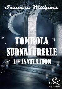 Suzanne Williams - Invitation - Tombola surnaturelle, T1.