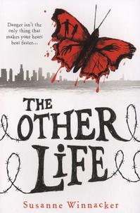 Suzanne Winnacker - The Other Life.