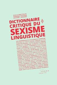 Dictionnaire critique du sexisme linguistique - Suzanne Zaccour pdf epub