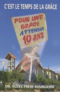 Suzel Bourgerie - C'est le temps de la grâce.