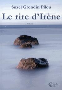 Suzel Grondin Pilou - Le rire d'Irène.
