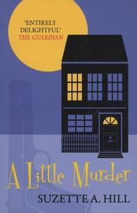 Suzette-A Hill - A Little Murder.